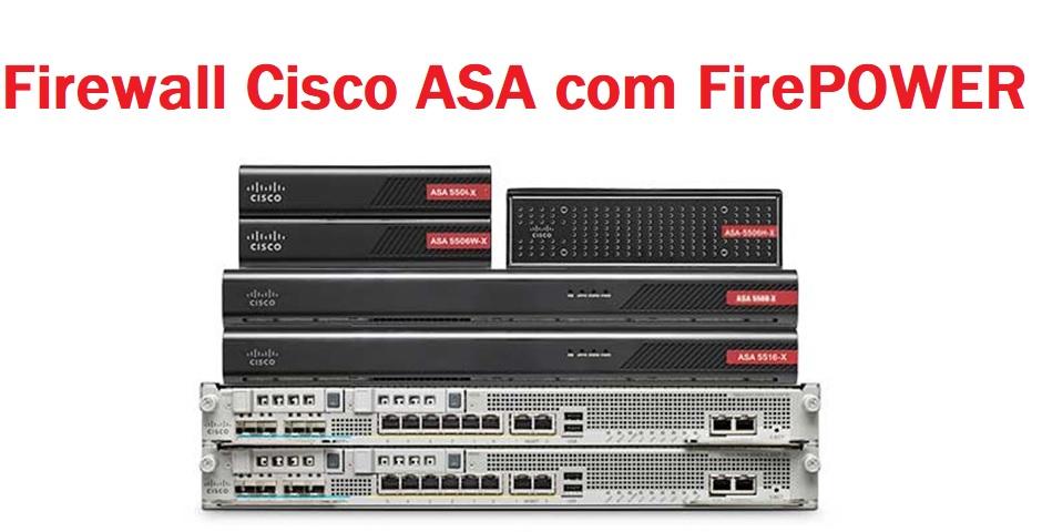 Firewall Cisco ASA FirePOWER: Segurança de Rede Comprovada