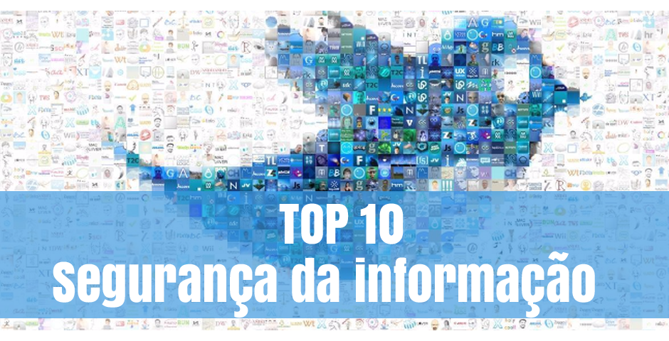Segurança da informação: as TOP 10 contas do Twitter para seguir